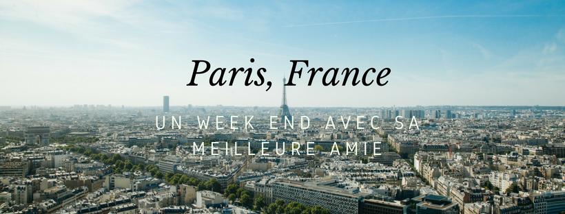 Paris avec sa meilleureamie
