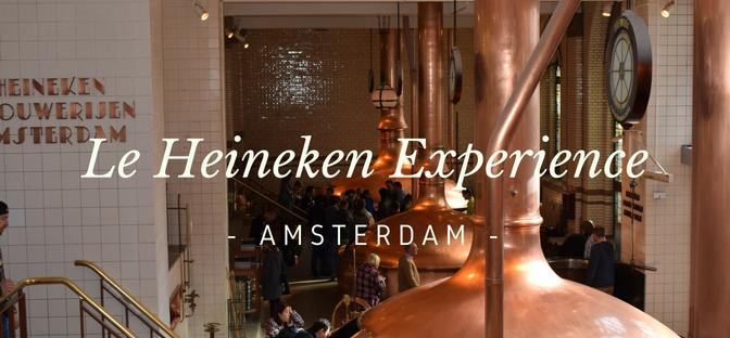 Amsterdam: Le Heineken Experience