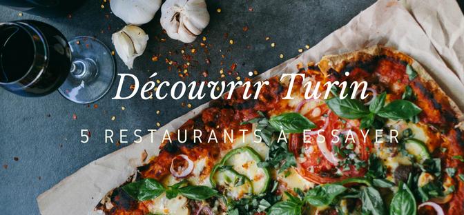 5 restaurants à essayer à Turin