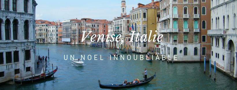 Visiter Venise à noël, une bonneoption?