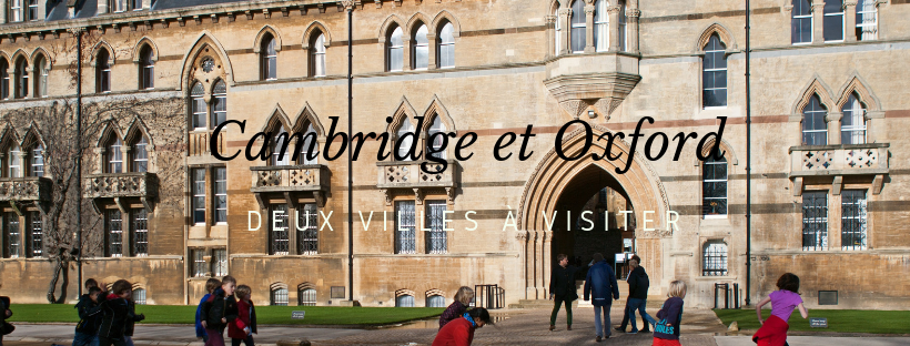 Cambridge et Oxford: ville universitaire à visiter