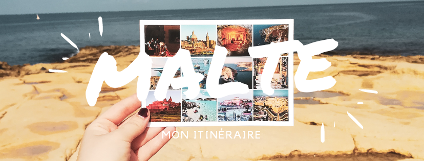 Malte, mon itinéraire de 4jours