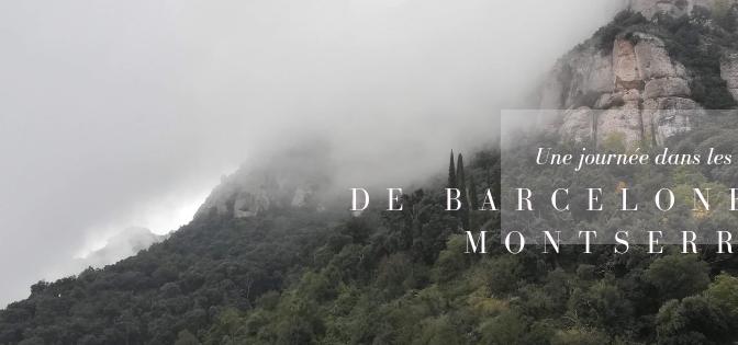 De Barcelone à Montserrat