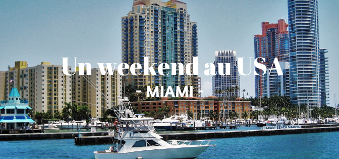 Miami: mon journal de bord