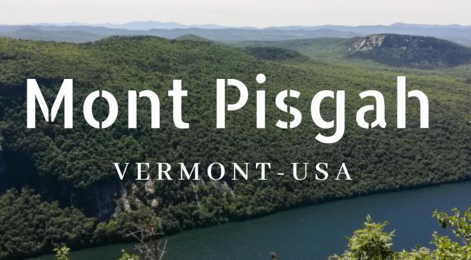 Visite au Vermont: le Mont Pisgah