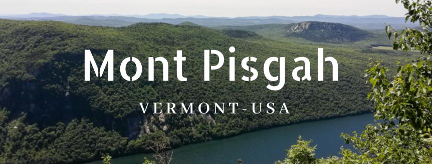 Visite au Vermont: le MontPisgah